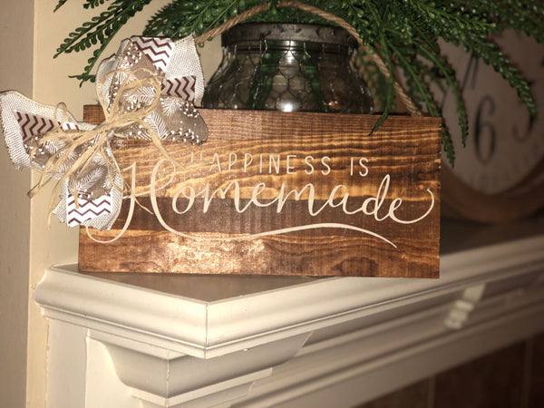 """Happiness is homemade"" wood sign with Jute to hang if needed"