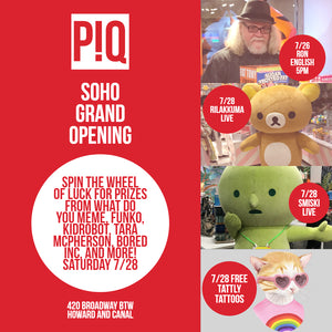 PIQ SoHo Grand Opening: Rilakkuma, Ron English, Tattly, Smiski, Wheel of Prizes