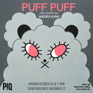 Puff Puff: New Works By Andrea Kang