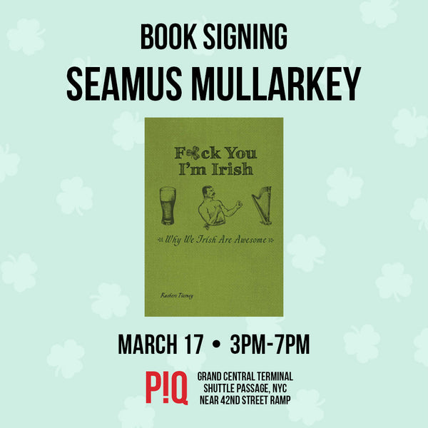 "PIQ Interview: Seamus Mullarkey aka ""Rashers Tierney"" Author of F*ck You I'm Irish"
