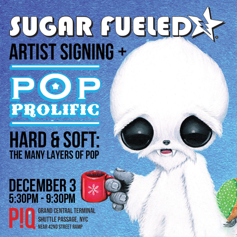 Sugar Fueled Signing + POP Prolific Show