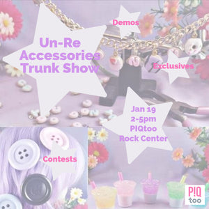 Un-Re Accessories Trunk Show at PIQtoo