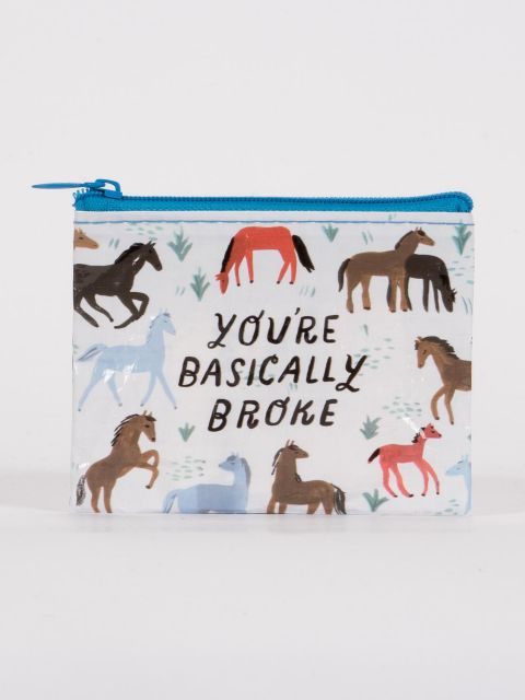 You're Basically Broke Coin Purse - PIQ