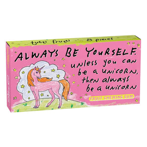 Always Be A Unicorn Gum  by Blue Q