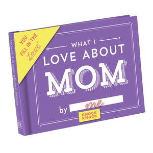 What I Love about Mom Fill in the Love Journal
