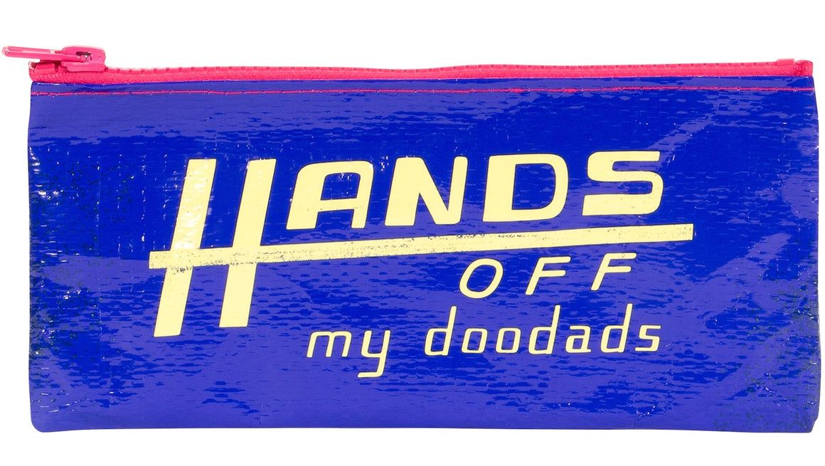 Hands Off My Doodads Zipper Pouch - PIQ