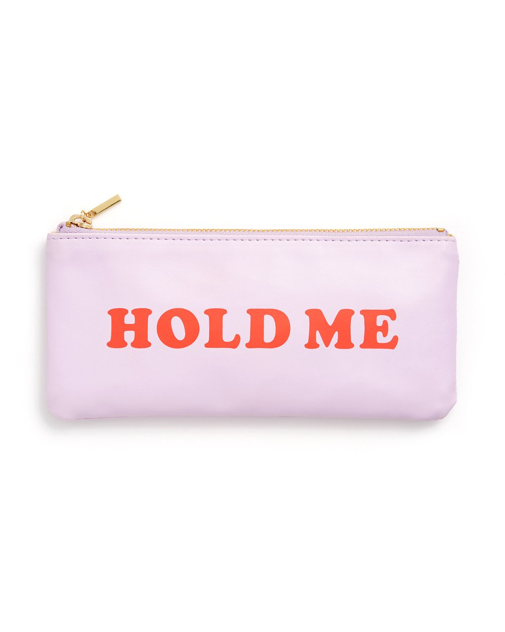 Hold Me - Get It Together Pencil Pouch
