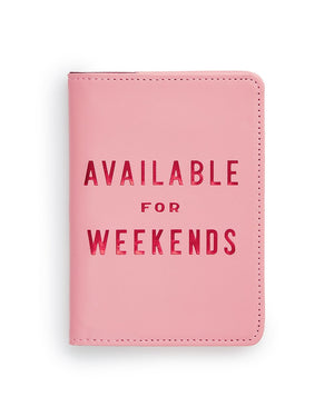 Available For Weekends Getaway Passport Holder