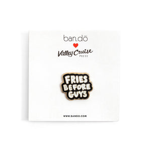 Fries Before Guys Enamel Pin by Ban.Do