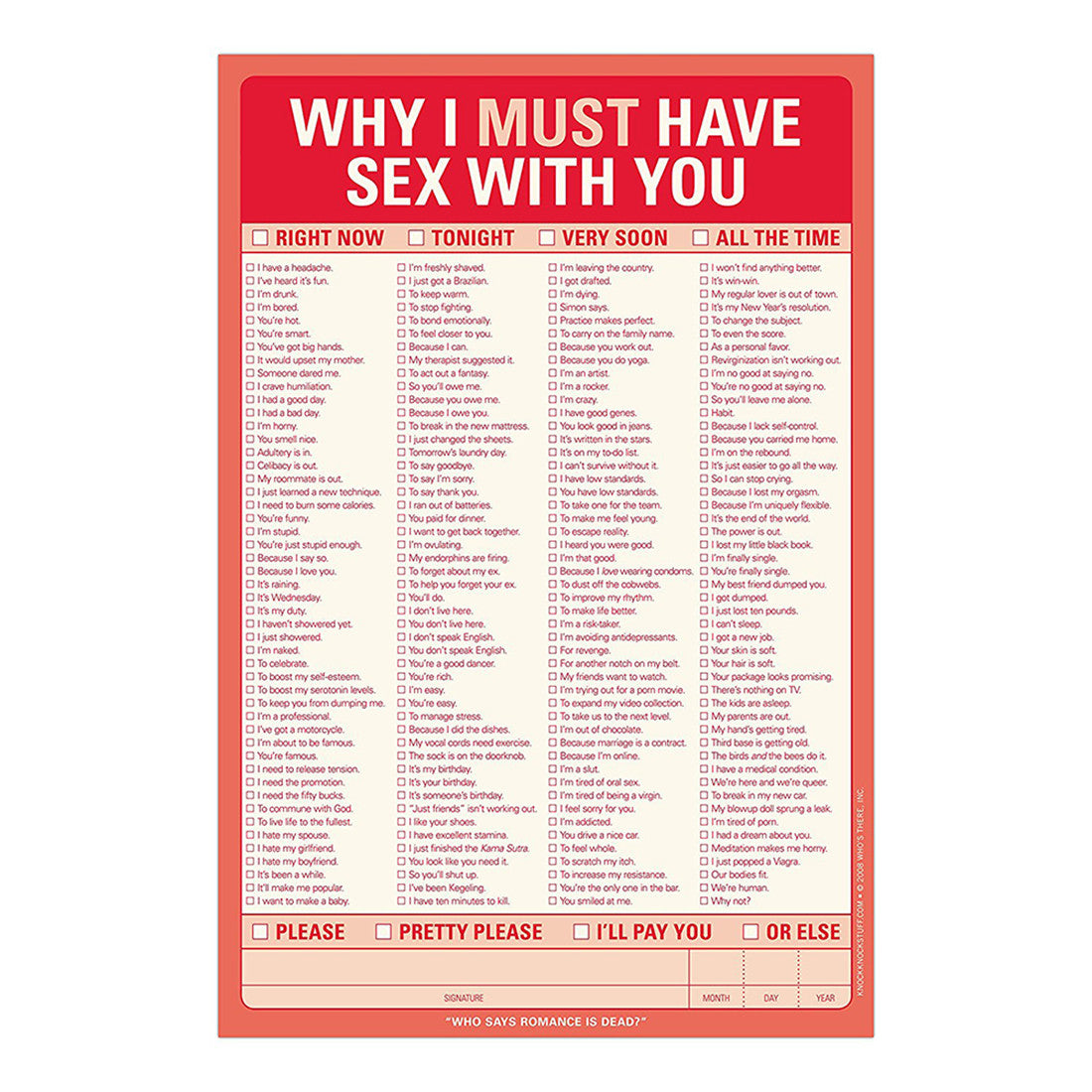 Why I Must Have Sex With You Notepad  by Knock Knock