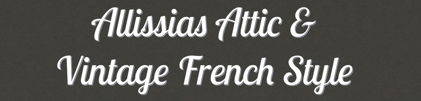 Allissias Attic & Vintage French Style