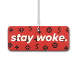 Stay Woke Air Freshener