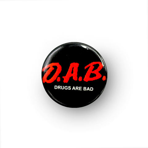 DAB (Drugs Are Bad) Button
