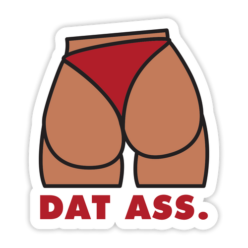 Dat Ass Sticker