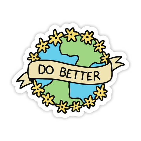 Do Better Sticker