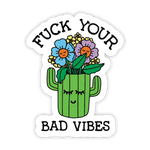Bad Vibes Sticker