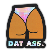 Load image into Gallery viewer, Dat Ass Holographic Sticker