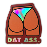 Dat Ass Red Holographic Sticker