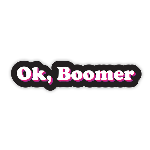 OK, Boomer Sticker