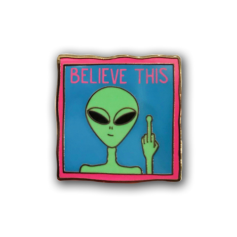Believe This Enamel Pin