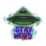 Stay Weird Holographic Sticker
