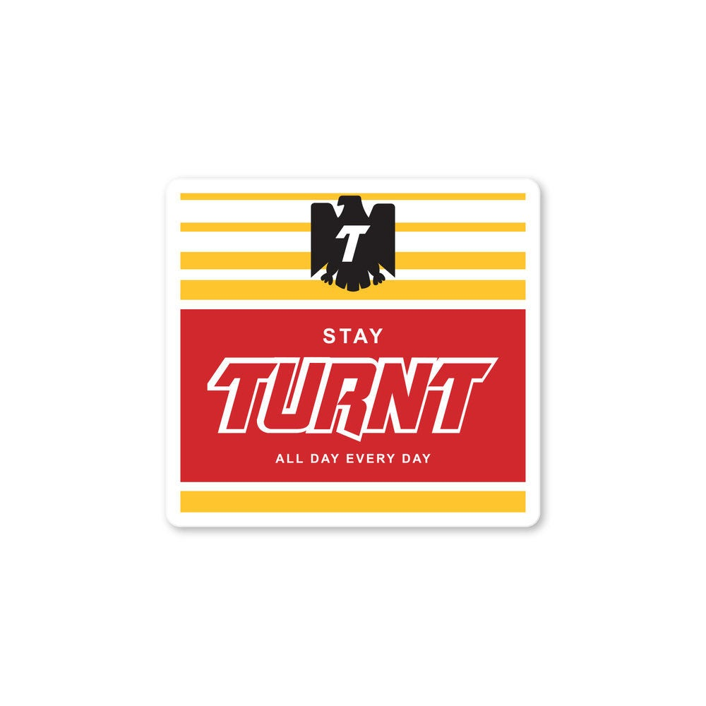 Stay Turnt Sticker