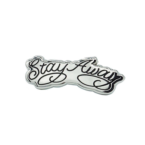 Stay Away Enamel Pin