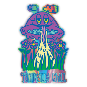 Terminally Chill Sticker