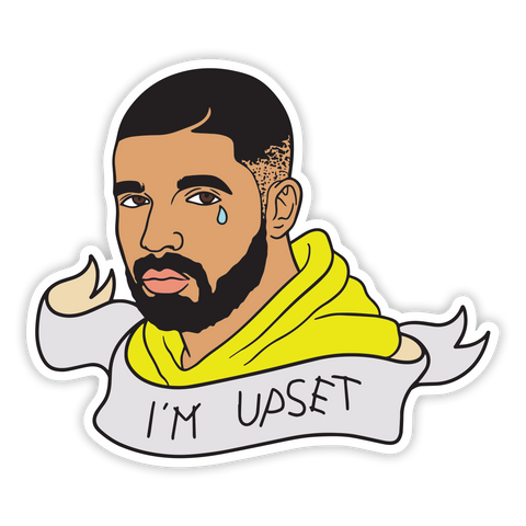 I'M UPSET BANNER STICKER