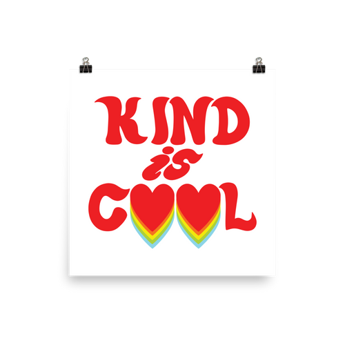 Kind is Cool Poster