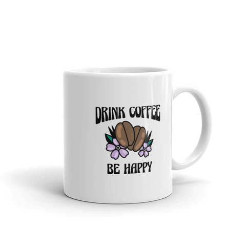 Drink Coffee Be Happy Mug