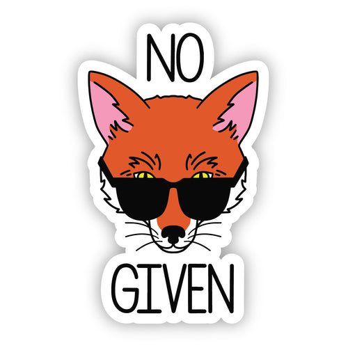No Fox Given Sticker
