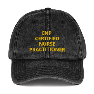 CNP CERTIFIED NURSE PRACTITIONER Vintage Cotton Twill Cap