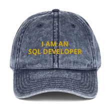 Load image into Gallery viewer, I AM AN SQL Developer Vintage Cotton Twill Cap