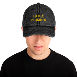 I AM A PLUMBER Vintage Cotton Twill Cap