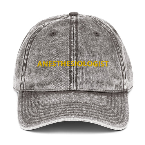 ANESTHESIOLOGIST Vintage Cotton Twill Cap