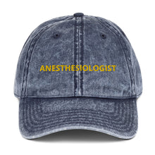 Load image into Gallery viewer, ANESTHESIOLOGIST Vintage Cotton Twill Cap