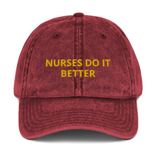 Load image into Gallery viewer, NURSES DO IT BETTER Vintage Cotton Twill Cap