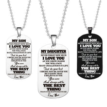 Load image into Gallery viewer, Popular Stainless Steel Dog Label Military Necklace Comes from Love Mom and Dad - Son - Daughter Birthday Graduation Holiday Gif - CalicoMarket