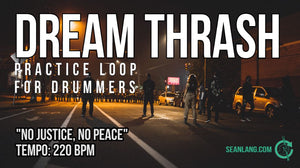 "Dream Thrash - ""No Justice, No Peace"""