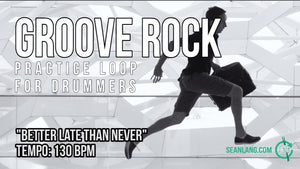 "Groove Rock - ""Better Late Than Never"""