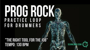 "Prog Rock - ""The Right Tool For The Job"""