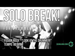 "Solo Break - ""Look At The Drummer!"""