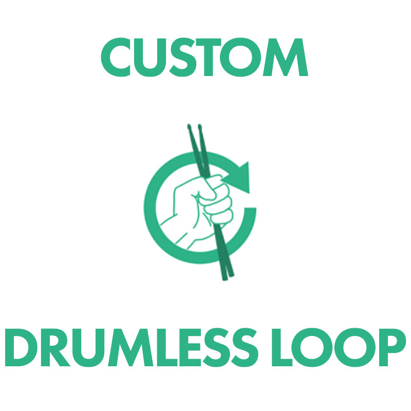 Custom Drumless Loop