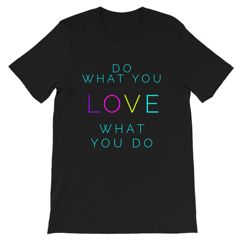 """Do What You Love"" Graphic T-Shirt"