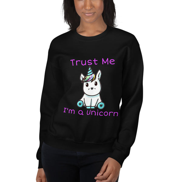"""Trust Me I'm a Unicorn"" Graphic Sweatshirt"