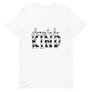 """Choose To Be Kind"" Graphic T-Shirt - 3 Colors"