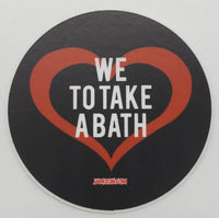 We Love To Take A Bath Gin Circular Holographic Die Cut Sticker