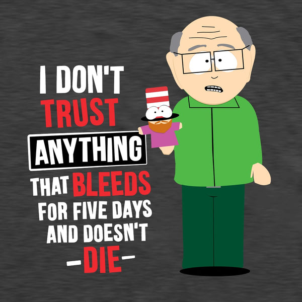 South Park Mr.Garrison Don't Trust Anything Adult Short Sleeve T-Shirt