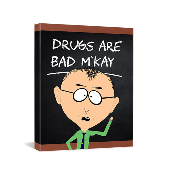 South Park Mr. Mackey Drugs Are Bad Premium Gallery Wrapped Canvas
